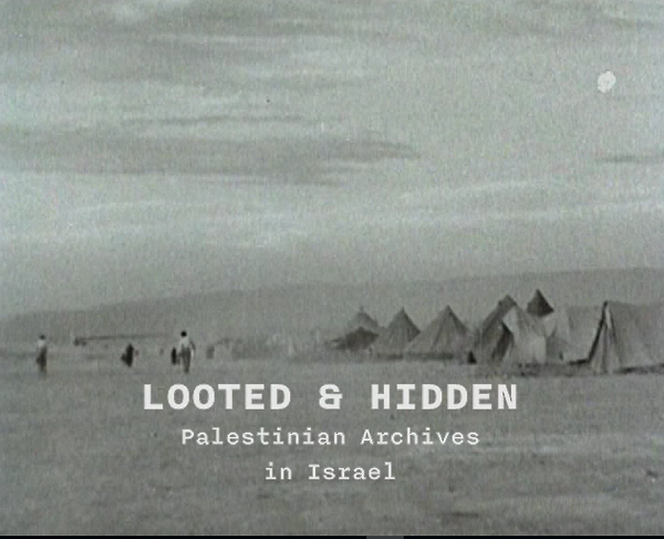 image du film Looted and Hidden - Palestinian Archives in Israël